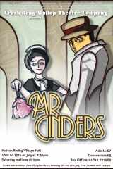Mr Cinders, February 2008